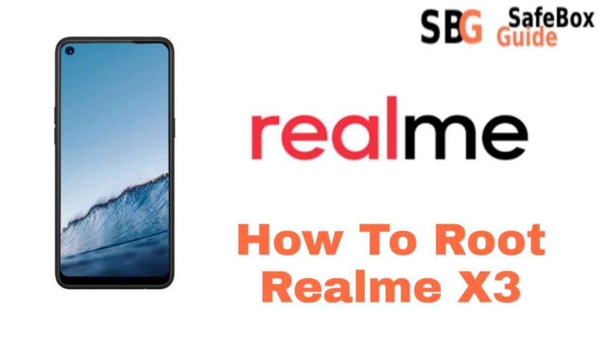 Root Realme X3