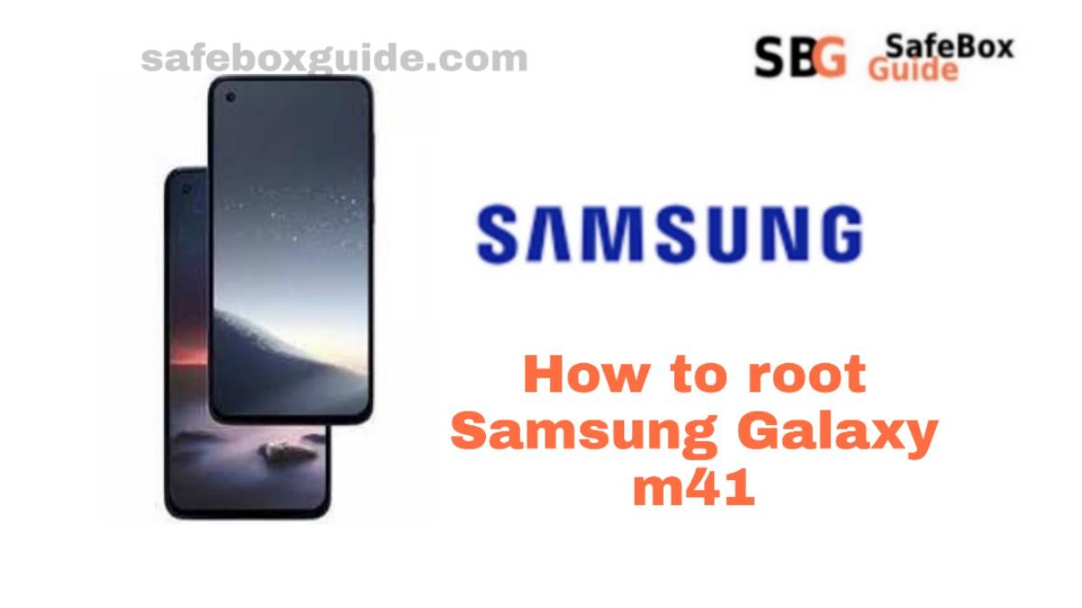 Root Samsung Galaxy m41