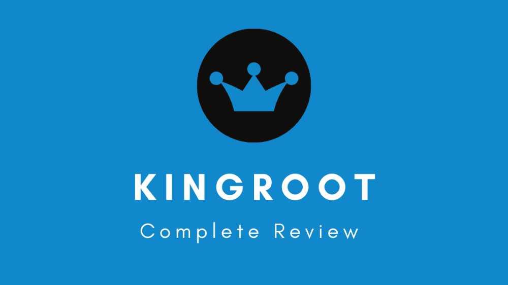 KingRoot - Complete Guide 2020