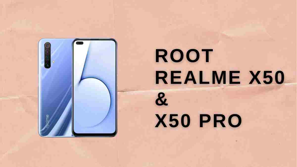 root realme x50 & x50
