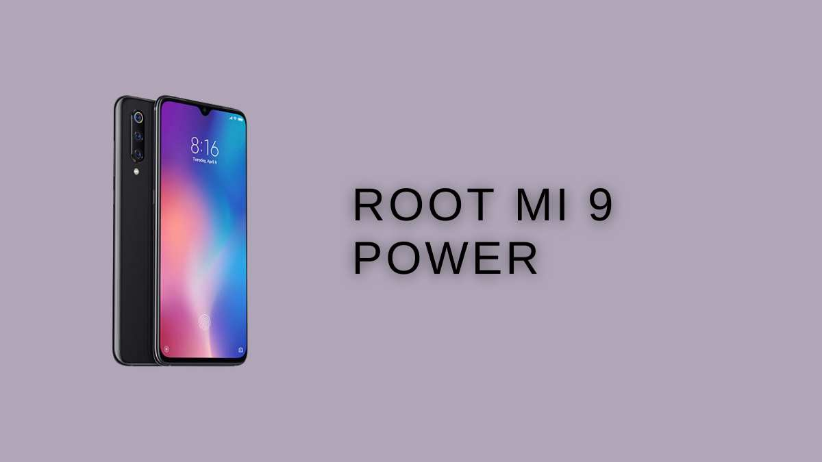 Root MI 9 Power
