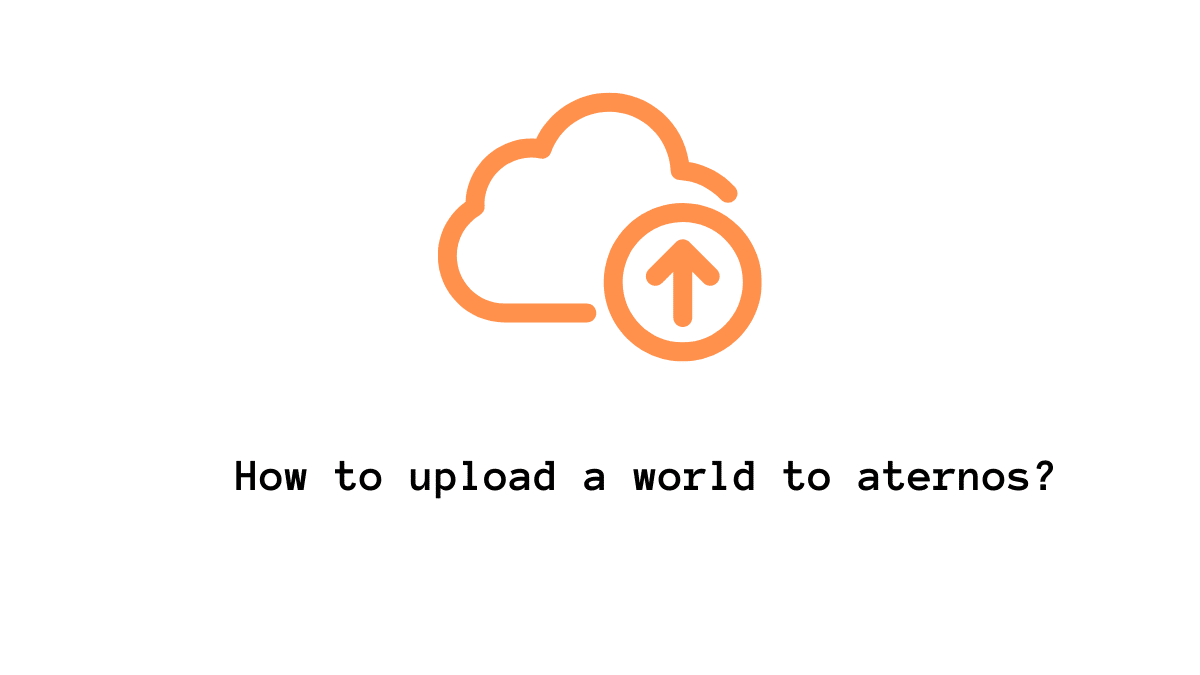 How to upload a world to aternos