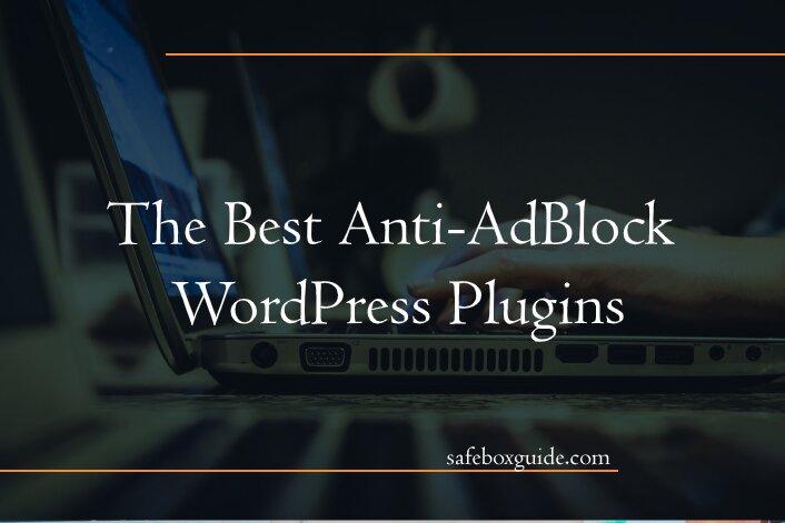 The Best Anti-AdBlock WordPress Plugins